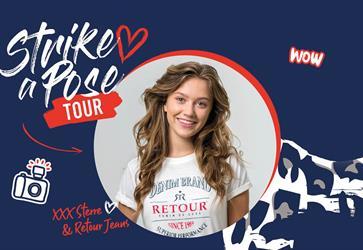 Retour Jeans Strike a Pose Tour!